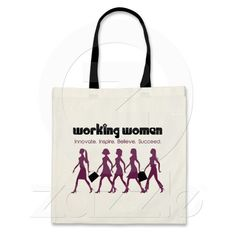 Working Women.   Innovate. Insipire. Believe. Succeed.  Tote Bag