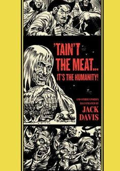'Tain't the Meat...It's the Humanity! and Other Stories