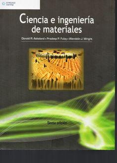 """Askeland, Donald R.. """"Ciencia e ingeniería de materiales"""" 6ª ed."""