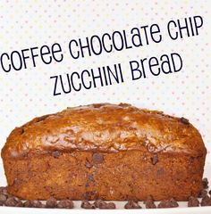 coffee chocolate chip zucchini bread