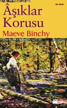 asiklar korusu - maeve binchy - dogan kitap http://www.idefix.com/kitap/asiklar-korusu-maeve-binchy/tanim.asp