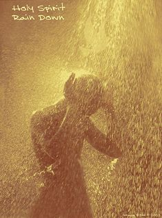 Holy Spirit...Rain Down  (by Grace Dillon)