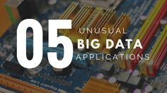 #WeirdIndustries and businesses that are using #BigData to make big bucks