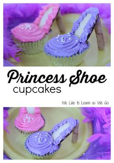 I made these super cute princess shoe cupcakes for my daughter's birthday last year. Check out how to make them here! #learnaswego #cupcakes #princessparty #princessshoes #highheels #birthdaycakes   www.weliketolearnaswego.com