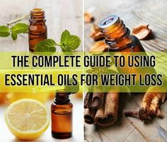 The Complete Guide To Using Essential Oils For Weight Loss