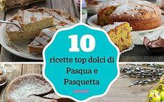 Raccolta 10 ricette top dolci di Pasqua e Pasquetta