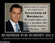 Let's have a President who understands business.