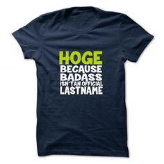 nice HOGE tshirt, hoodie. Its a HOGE Thing You Wouldnt understand