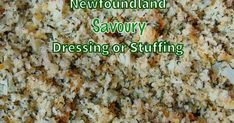 A traditional Newfoundland dressing used as a poultry stuffing or as a side dish. Jiggs Dinner, Turkey Dressing, Newfoundland Recipes, Turkey Bird, Stuffing Recipes For Thanksgiving, World Recipes, Dressing Recipe, Puddings, Poultry