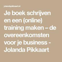 Je boek schrijven en een (online) training maken – de overeenkomsten voor je business - Jolanda Pikkaart