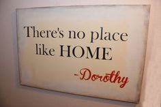 There's no place like HOME - Dorothy Wizard of OZ custom canvas quote wall art sign