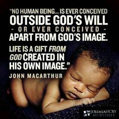 STOP barbarically murdering these little unborn babies who are made in the image of God ~ they are a treasure and gift from God. Life Is A Gift, Way Of Life, The Life, Pro Life Quotes, Men Quotes, Great Quotes, Inspirational Quotes, Motivational, 5 Solas