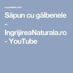 Săpun cu gălbenele - IngrijireaNaturala.ro - YouTube