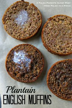 Paleo Plantain English Muffins from Paleo in a Pinch by Primal Bites.