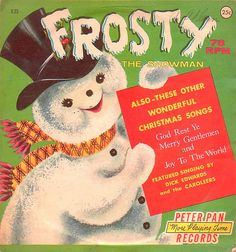 """""""Frosty the Snowman"""" Vintage Record....Keith & I had this record as children!"""