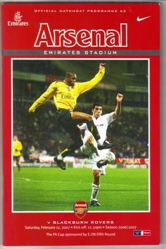 Arsenal v Blackburn Rovers Football Programme FA Cup 5th Round 17/02/2007 Listing in the 2000s,FA Cup Fixtures,English Leagues,Football (Soccer),Sports Programmes,Sport Memorabilia & Cards Category on eBid United Kingdom