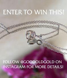 """Good Old Gold is having their first giveaway to celebrate Summer! We are giving away this beautiful .31 K SI1 August Vintage Cushion in a bezel w/ a 16"""" cable link chain. In order to win this beautiful piece, make sure to be following @GoodOldGold on Instagram, repost image, tag @GoodOldGold and #GOGSummerFun! See our Facebook and Instagram for more winning details!"""