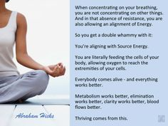 #AbrahamHicks #PhysicalBody #Breathe