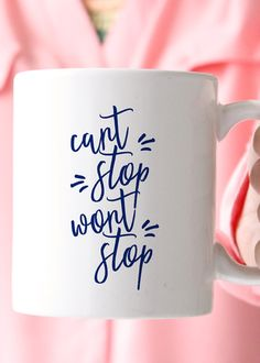 Can't Stop Wont Stop Coffee Mug. Perfect for any boss lady, girl boss, go getter, BA babe. Want this mug in a bigger size? You can order it > here - Premiu Funny Coffee Cups, Cute Coffee Mugs, My Coffee, Boss Lady, Girl Boss, Lady Girl, Coffee Humor, Coffee Quotes, Coffee Candle