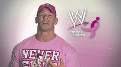 WWE Superstar John Cena Asks Fans to Share Healthy Choices During National Women's Health Week Wwe Superstar John Cena, Susan G Komen, Pink Out, Wwe News, Wwe Divas, Wwe Superstars, Women's Health, Breast Cancer Awareness, Stay Fit