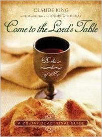 Come to the Lords Table: #value!: 9781415832035: Amazon.com: Books