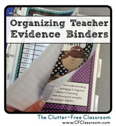 Clutter-Free Classroom: Organizing Teacher Evaluation Evidence {Paper Organization in the Classroom Danielson Framework & Massachusetts Model for Educator Evaluation}