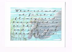 What seemed at first a flimsy reed, has proved to be the loving and powerful hand of God card by 12StepUnityGal on Etsy