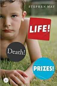 LIFE! DEATH! PRIZES!By Stephen May