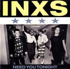 INXS Need You Tonight