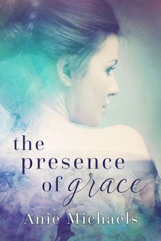 Archaeolibrarian - I dig good books!: REVIEW BY AMY: The Presence of Grace by Anie Micha...