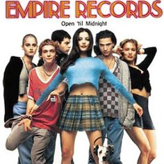empire records movie -One of my faves!