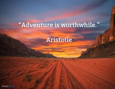 Travel quotes by Aristotle on beautiful photos. Travel Words, Travel Quotes, Get Away Quotes, Feeling Stuck, How Are You Feeling, Milton Berle, Wanderlust Travel, Go Outside, Far Away