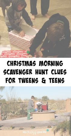 Scavenger hunts are a great way to make gift opening last longer. Here are some scavenger hunt clues for tweens and teens.