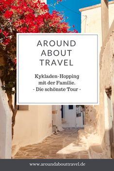 Kykladen-Hopping mit der Familie - Around About Travel Mykonos, Beste Hotels, Reisen In Europa, Healthy Life, Travel, Santorini, Traveling With Children, European Travel, Package Tours