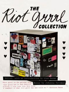 Book Club: The Riot Grrrl Collection
