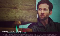 """""""He's a typewriter, wrapped in an enigma, wrapped in stubble."""" Once Upon a Time I Fall In Love, Our Love, Love Him, Eion Bailey, Snow White Prince, I Miss Him, Captain Swan, When You Love, Bedtime Stories"""