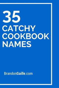35 Catchy Cookbook Names