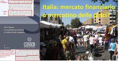#Italia: #mercatofinanziario o #mercatinodellepulci? Mercato dei capitali di #rischio limitato: http://www.consob.it/documenti/Pubblicazioni/Rapporto_cg/rcg2014.pdf