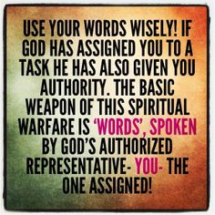 Use Your Words Wisely! - http://www.lancewallnau.com/blog/use-words-wisely/