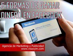 5 formas de ganar dinero en facebook www.visocym.com