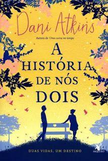 http://www.lerparadivertir.com/2016/09/a-historia-de-nos-dois-dani-atkins_6.html