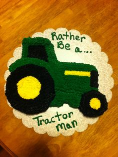 Rather be a tractor man
