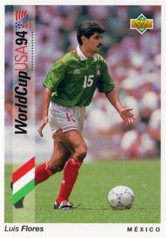 Luis Flores of Mexico. 1994 World Cup Finals card.