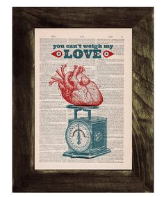 You cant weigh my  love Wall decor Love poster print  Red heart collage Printed on Vintage Book sheet - Gift him wall art, Love poster art