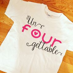 Children's t-shirt, 4th birthday, un-four-gettable, girls birthday, four, fancy t-shirt, 4 year old by Creatation on Etsy Aunt Shirts, Shirts For Girls, 4 Year Old Girl, 4th Birthday, Birthday Ideas, Activities For Girls, Retro Girls, 4 Year Olds, Diy For Girls