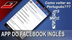 App Facebook ficou Inglês, como mudar para português novamente