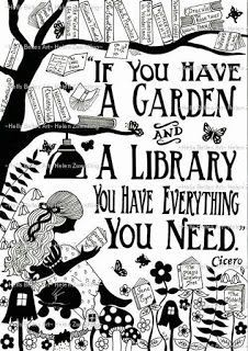 """""""If you have a garden and a library you have everything you need."""" Cicero – From… """"If you have a garden and a library you have everything you need."""" Cicero – From me to you: Books that made me a reader Reading Quotes, Book Quotes, Me Quotes, House Quotes, Quote Books, Library Quotes, Sayings About Reading, Quotes For Book Lovers, Beauty Quotes"""