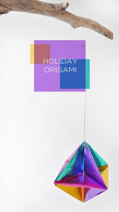 Poppytalk - The beautiful, the decayed and the handmade: DIY: Holiday Origami