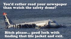 """""""If our flight becomes a cruise, a complimentary life jacket is under your seat....."""" #CrewLife #PaxProblems"""