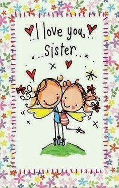 My sister and I ♡